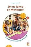 Je me lance en Montessori - Les clés d'une préparation réussie