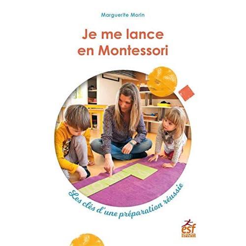 Je me lance en Montessori : Les clés d'une préparation réussie