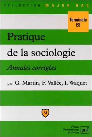 Pratique de la sociologie : annales corrigées