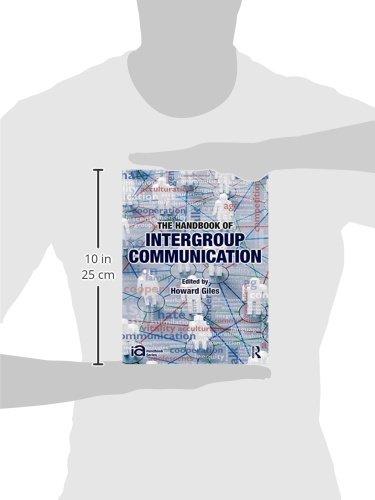 The Handbook of Intergroup Communication (ICA Handbook Series)