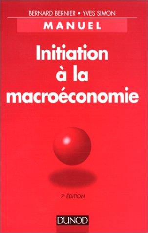 Initiation à la macroéconomie par Bernard Bernier
