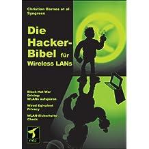 Die Hacker-Bibel für Wireless LANs
