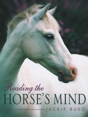 Reading the Horses Mind por Jackie Budd