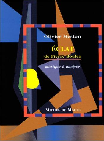 Eclat de Pierre Boulez