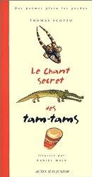 Le Chant secret des tam-tams
