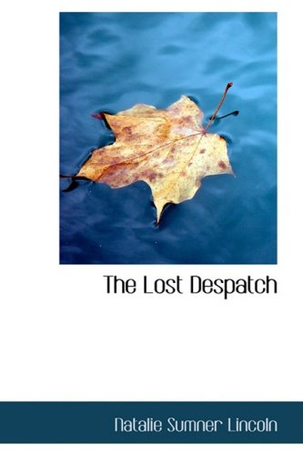 The Lost Despatch