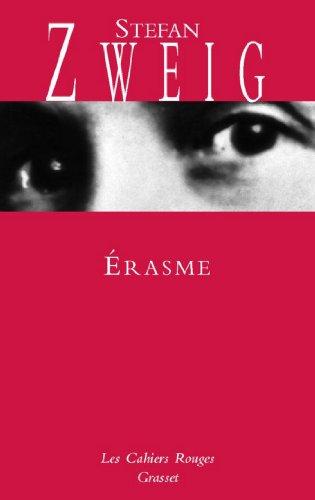 Erasme : (*) (Les Cahiers Rouges)