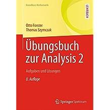 Übungsbuch zur Analysis 2: Aufgaben und Lösungen (Grundkurs Mathematik)