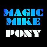 Pony (Magic Mike XXL Soundtrack)