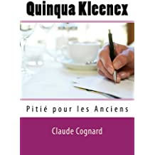 QUINQUA KLEENEX - Pitié pour les Anciens