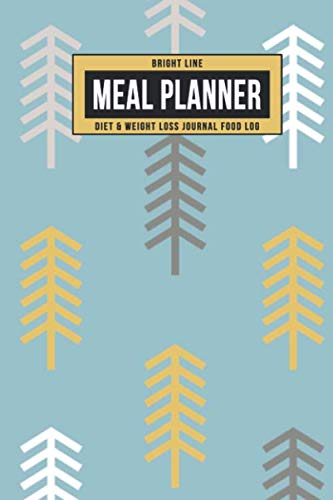 Bright Line Meal Planner Diet & Weight Loss Journal Food Log: Personal BLE Notebook To Track Daily Meals, Protein, Vegetables, Fat, Water Intake & ... 180 Days (Gold Gray Trees on Teal, Band 1) - Protein 180