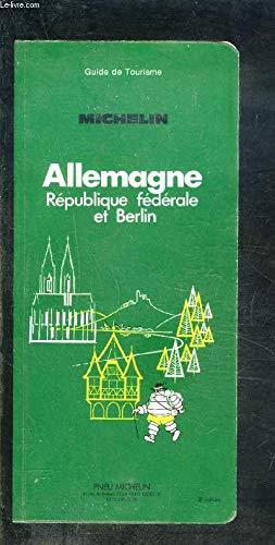 Allemagne : République fédérale et Berlin (Guide de tourisme)