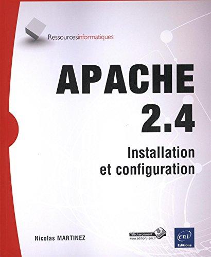 Apache 2.4 - Installation et configuration par Nicolas MARTINEZ