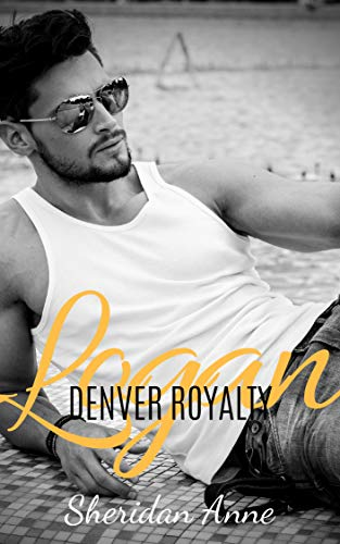 Logan: Denver Royalty (Book 1) (English Edition) eBook: Sheridan ...