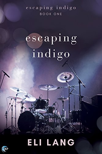 Escaping Indigo by [Lang, Eli]