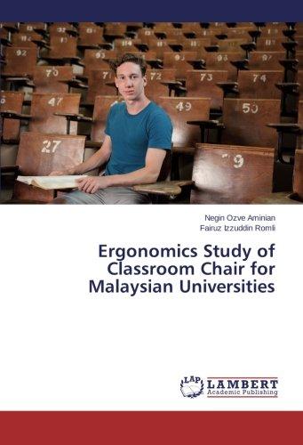 Ergonomics Study of Classroom Chair for Malaysian Universities