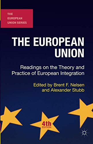 Readings on the Theory and Practice of European Integration (The European Union Series) ()