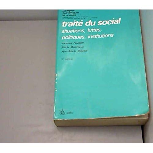 Traité du social : Situations, luttes, politiques, institutions (Études politiques, économiques et sociales)