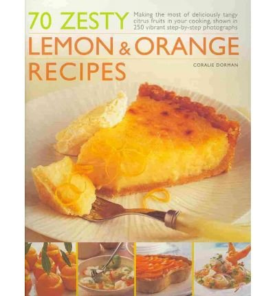 -70-zesty-lemon-orange-recipes-making-the-most-of-deliciously-tangy-citrus-fruits-in-your-cooking-sh