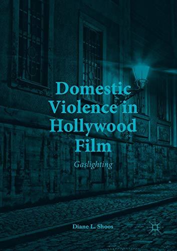 Domestic Violence in Hollywood Film: Gaslighting
