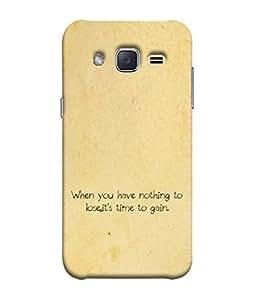 Fuson Designer Back Case Cover for Samsung Galaxy J2 J200G (2015) :: Samsung Galaxy J2 Duos (2015) :: Samsung Galaxy J2 J200F J200Y J200H J200Gu (Nothing to Lose Time to Gain)