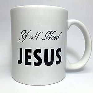 A130 Yall Need Jesus Coffee Mug Funny Best Gift 11oz Ceramic