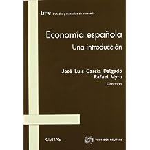 Economía española. Una introducción (Tratados y Manuales de Economía)