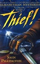 Thief! (Elizabethan Mysteries)