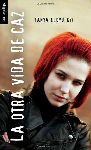 La Otra Vida de Caz: (My Time as Caz Hazard) (Spanish Soundings) by Tanya Lloyd Kyi (2012-05-06)