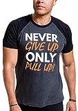 Fitness T-Shirt zur Motivation für Calisthenics, Crossfit und Bodybuilding - Original Never Give Up Only Pull Up Shirt