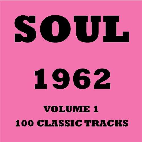 Soul 1962 - Volume 1