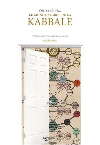 Entrez dans. le monde secret de la kabbale
