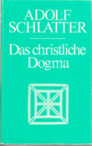 Das christliche Dogma