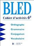 Bled 6ème : Cahier d'activités