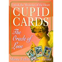 Cupid Cards: An Astrological Guide to Love And Romance: The Oracle of Love