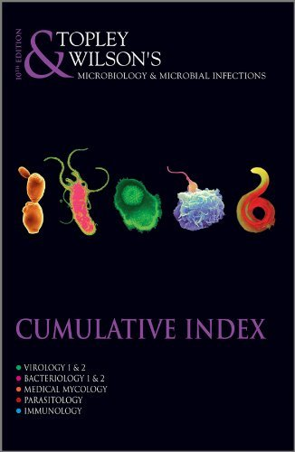 Microbiology and Microbial Infections: Cumulative Index by W. W. C. Topley (2007-04-27)