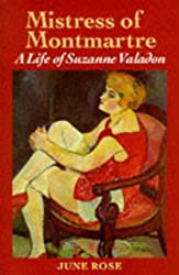 Mistress of Montmartre: Life of Suzanne Valadon