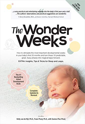 The Wonder Weeks: How to stimulate the most important developmental weeks in your baby\'s first 20 months and turn these 10 predictable, great, fussy phases into magical leaps forward.
