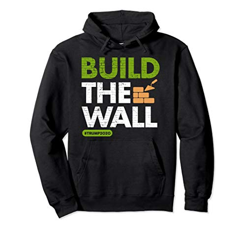 Baue die Mauer! Konservative Pro Trump Rallye Pullover Hoodie