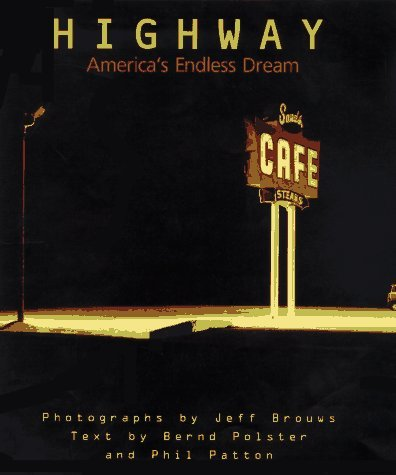 Highway: America's Endless Dream by Jeff Brouws (1997-08-02)