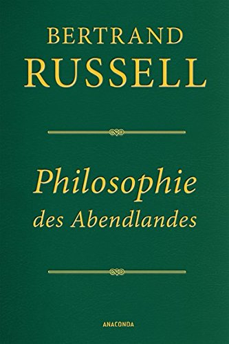 Philosophie des Abendlandes (Lederausgabe): Ihr Zusammenhang mit der politischen und sozialen Entwicklung