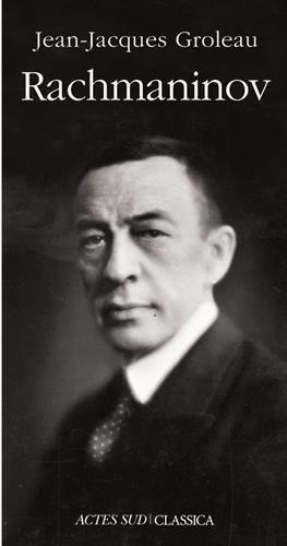 Rachmaninov par Jean-Jacques Groleau