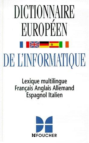 Dictionnaire européen de l'informatique : français-anglais/anglais-français