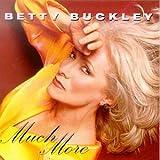Songtexte von Betty Buckley - Much More