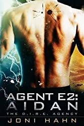 [(Agent E2 : Aidan)] [By (author) Joni Hahn] published on (December, 2013)