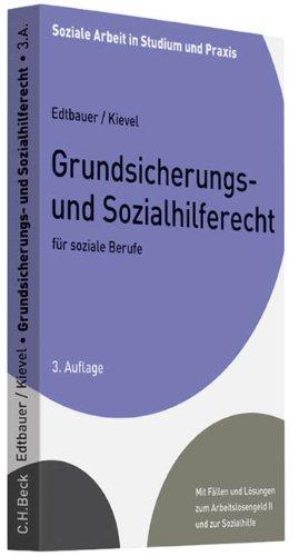 Grundsicherungs- und Sozialhilferecht für soziale Berufe (Soziale Arbeit in Studium und Praxis) - Partnerlink