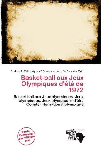 Basket-Ball Aux Jeux Olympiques D' T de 1972