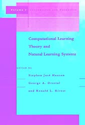 001: Computational Learning Theory and Natural Learning Systems: Constraints and Prospects v. 1 (A Bradford book)