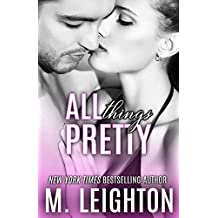All Things Pretty (The Pretty Series Book 3)