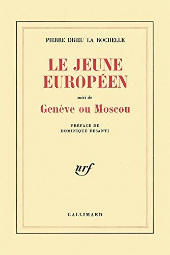 Le Jeune europen / Genve ou Moscou
